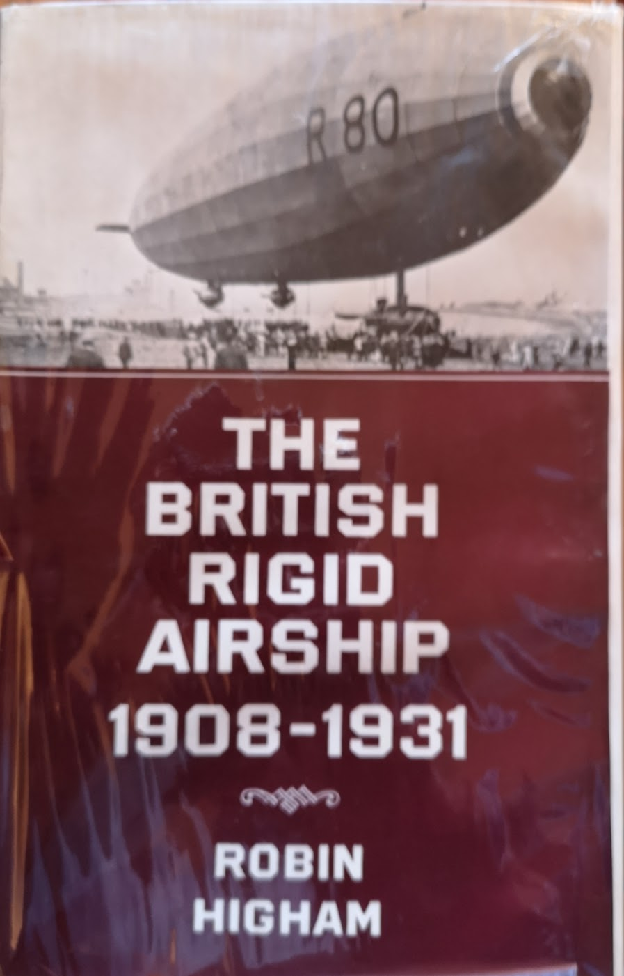 The Britsih Rigid Airship 1908-1931